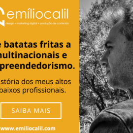 De batatas fritas a multinacionais e empreendedorismo